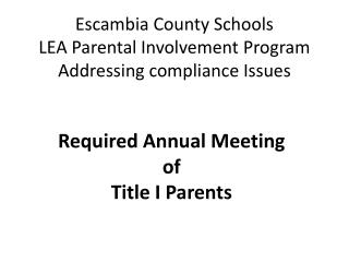 Escambia County Schools LEA Parental Involvement Program Addressing compliance Issues