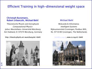 Efficient Training in high-dimensional weight space