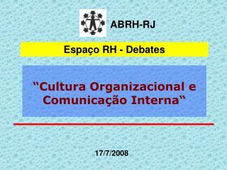 Cultura Organizacional e Comunica  o Interna