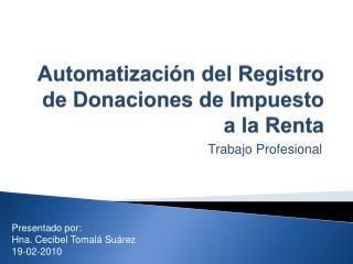 Automatizaci n del Registro de Donaciones de Impuesto a la Renta