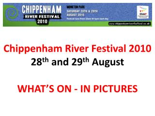 Chippenham River Festival 2010 28th and 29th August  WHAT S ON - IN PICTURES