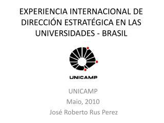 EXPERIENCIA INTERNACIONAL DE  DIRECCI N ESTRAT GICA EN LAS UNIVERSIDADES - BRASIL