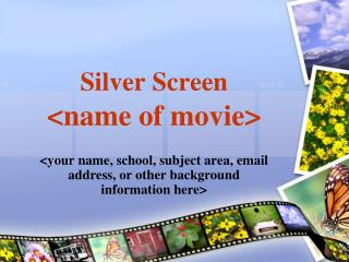 Silver Screen  name of movie