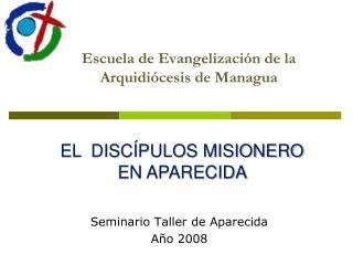 Escuela de Evangelizaci n de la Arquidi cesis de Managua