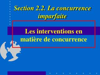 Les interventions en mati re de concurrence