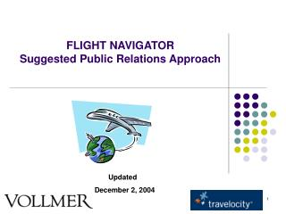 FLIGHT NAVIGATOR Suggested Public Relations Approach
