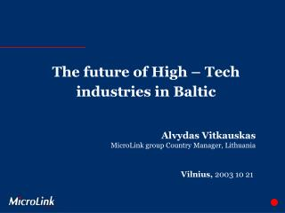 The future of High   Tech industries in Baltic