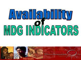 MDG INDICATORS