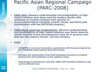 Pacific Asian Regional Campaign PARC-2008
