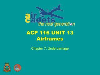 ACP 116 UNIT 13 Airframes