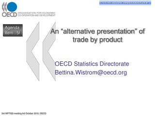 An  alternative presentation  of trade by product