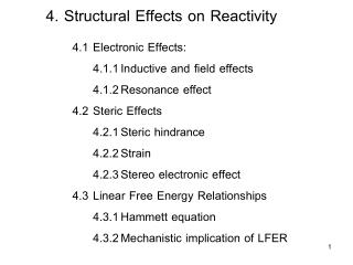 4. Structural Effects on Reactivity