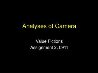 Analyses of Camera
