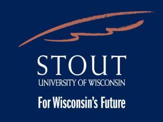 UW-Stout s Mission