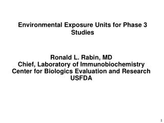 Environmental Exposure Units for Phase 3 Studies