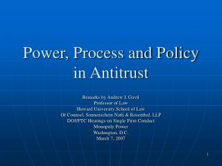 Power, Process and Policy  in Antitrust