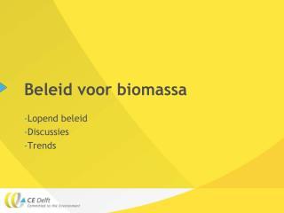 Beleid voor biomassa