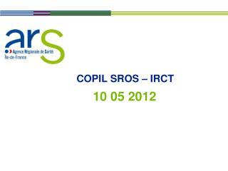 COPIL SROS   IRCT