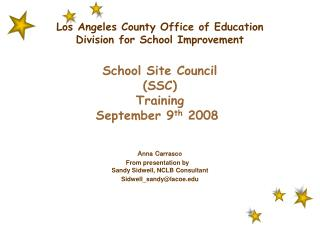 Los Angeles County Office of Education Division for School Improvement  School Site Council SSC  Training September 9th