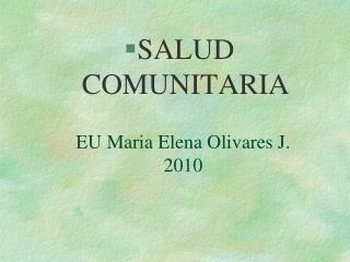 EU Maria Elena Olivares J.  2010