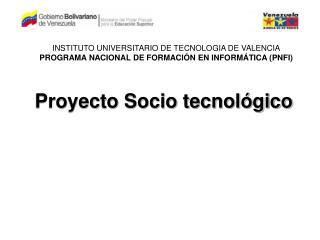 Proyecto Socio tecnol gico