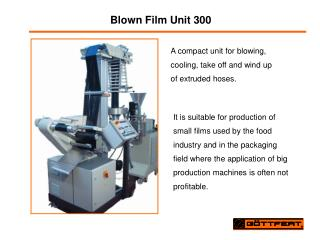 Blown Film Unit 300