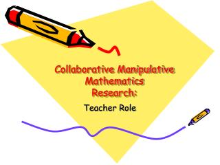 Collaborative Manipulative Mathematics  Research: