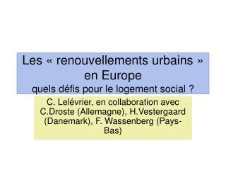 Les   renouvellements urbains   en Europe  quels d fis pour le logement social