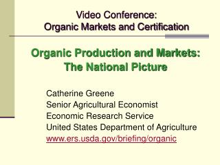 Video Conference:  Organic Markets and Certification