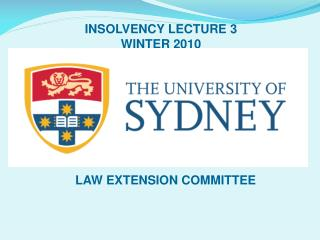 INSOLVENCY LECTURE 3 WINTER 2010