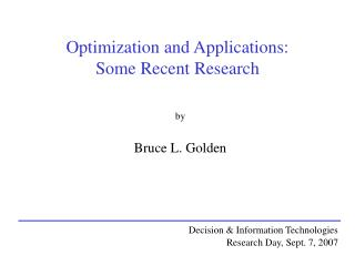Optimization and Applications: Some Recent Research