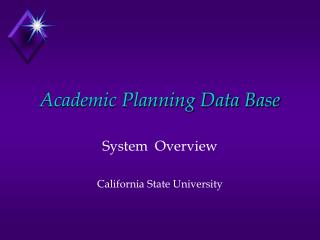 Academic Planning Data Base