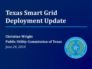 Texas Smart Grid Deployment Update