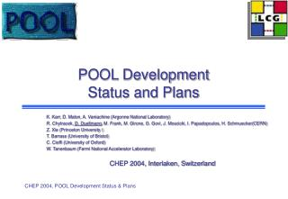 POOL Development  Status and Plans