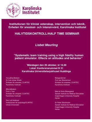 Institutionen f r klinisk vetenskap, intervention och teknik, Enheten f r anestesi- och intensivv rd, Karolinska Institu