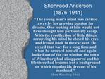 Sherwood Anderson 1876-1941