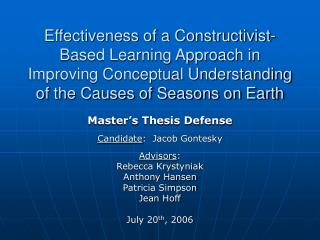 Effectiveness of a Constructivist-Based Learning Approach in Improving Conceptual Understanding of the Causes of Seasons