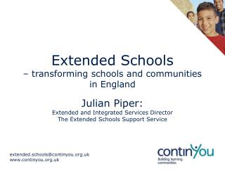Extended Schools    transforming schools and communities  in England
