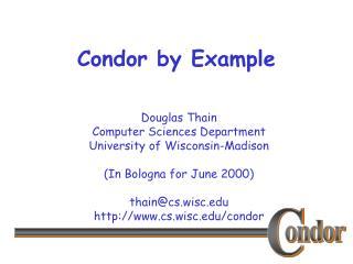 Condor by Example
