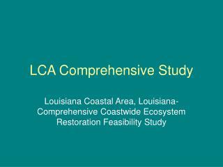 LCA Comprehensive Study