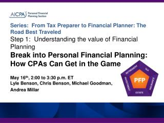 Series:  From Tax Preparer to Financial Planner: The Road Best Traveled Step 1:  Understanding the value of Financial Pl