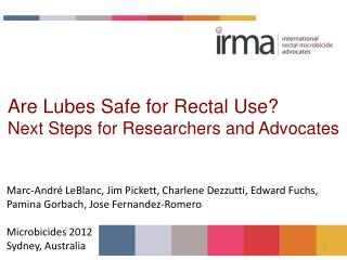 Are Lubes Safe for Rectal Use Next Steps for Researchers and Advocates