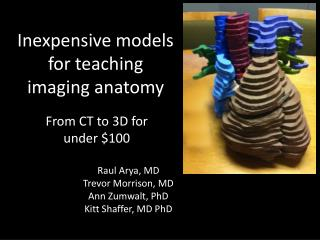Inexpensive models for teaching imaging anatomy