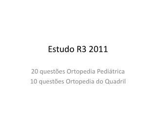 Estudo R3 2011