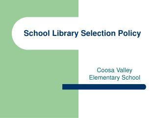 School Library Selection Policy