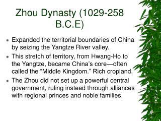 Zhou Dynasty 1029-258 B.C.E