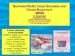 Southwest PacIfic Ocean Circulation and Climate Experiment:  SPICE  A. Ganachaud  JISAO