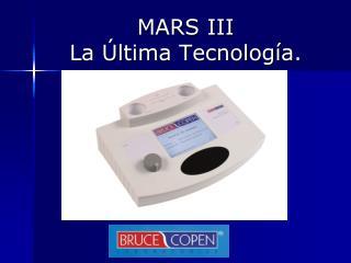 MARS III  La  ltima Tecnolog a.