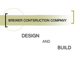 BREWER CONTSRUCTION COMPANY