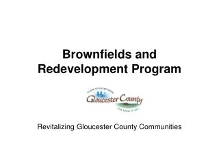 Brownfields and Redevelopment Program